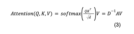 Math formula: Attention of Q, K and V equals softmax open paren Q times K transposed over square root of d close paren times V equals D inverse times A times V